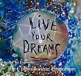 LIVE YOUR DREAMS mixed media art 2